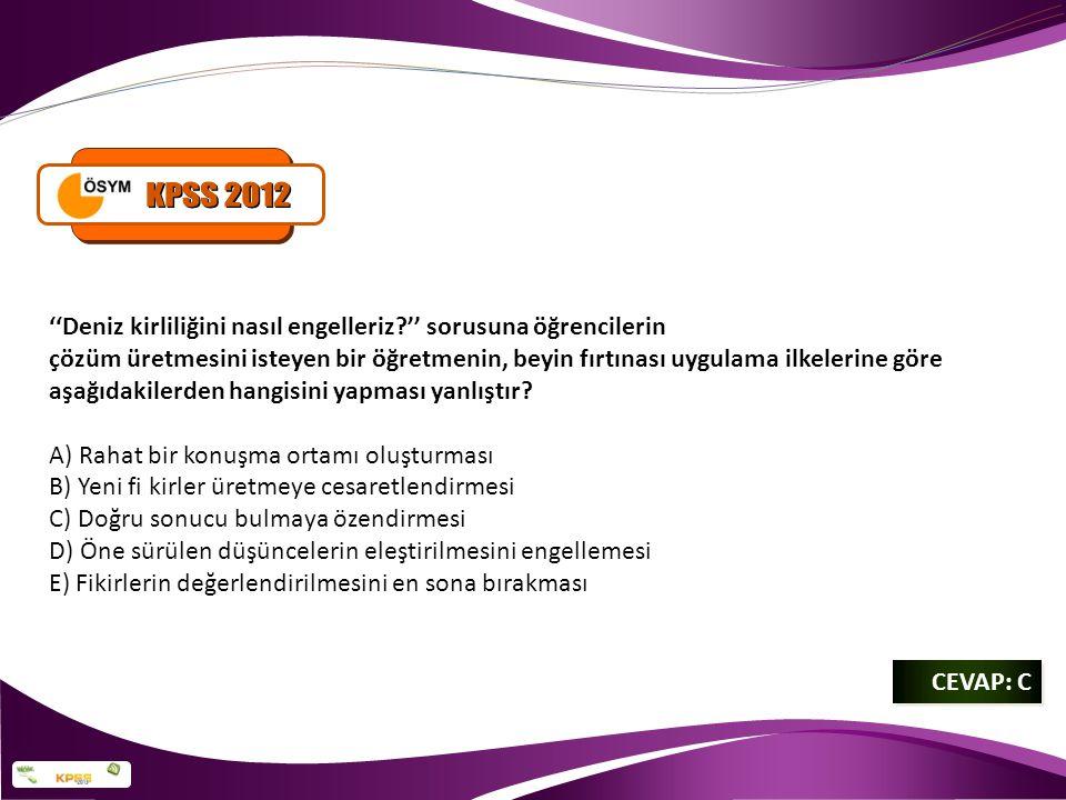 KPSS 2012 ''Deniz kirliliğini nasıl engelleriz '' sorusuna öğrencilerin.