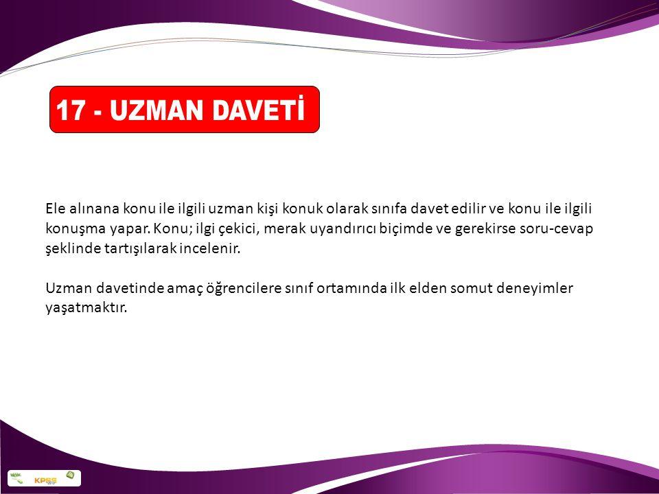 17 - UZMAN DAVETİ