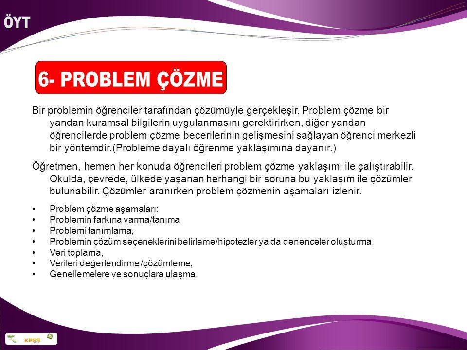 ÖYT 6- PROBLEM ÇÖZME.