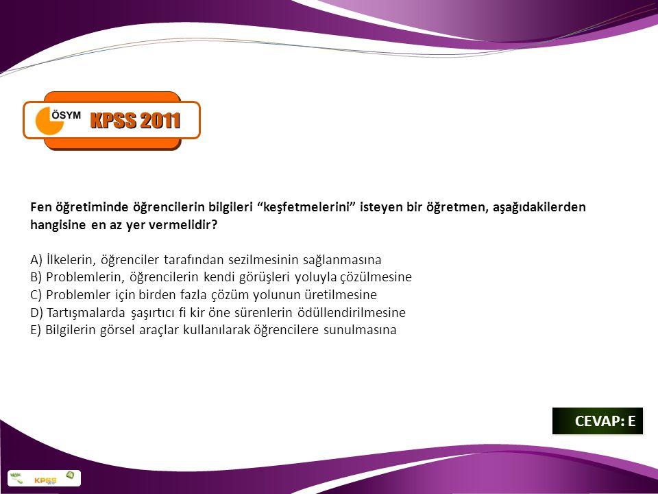 KPSS 2011 Fen öğretiminde öğrencilerin bilgileri keşfetmelerini isteyen bir öğretmen, aşağıdakilerden hangisine en az yer vermelidir