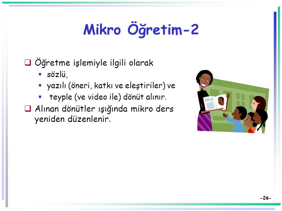 Mikro Öğretim-2 Öğretme işlemiyle ilgili olarak
