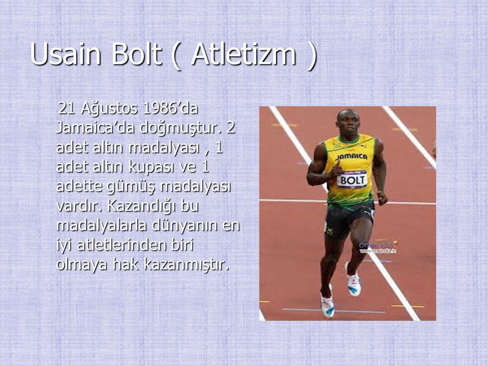 Usain Bolt ( Atletizm )