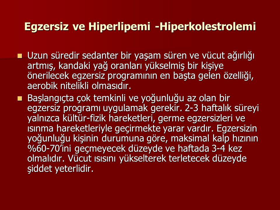 Egzersiz ve Hiperlipemi -Hiperkolestrolemi