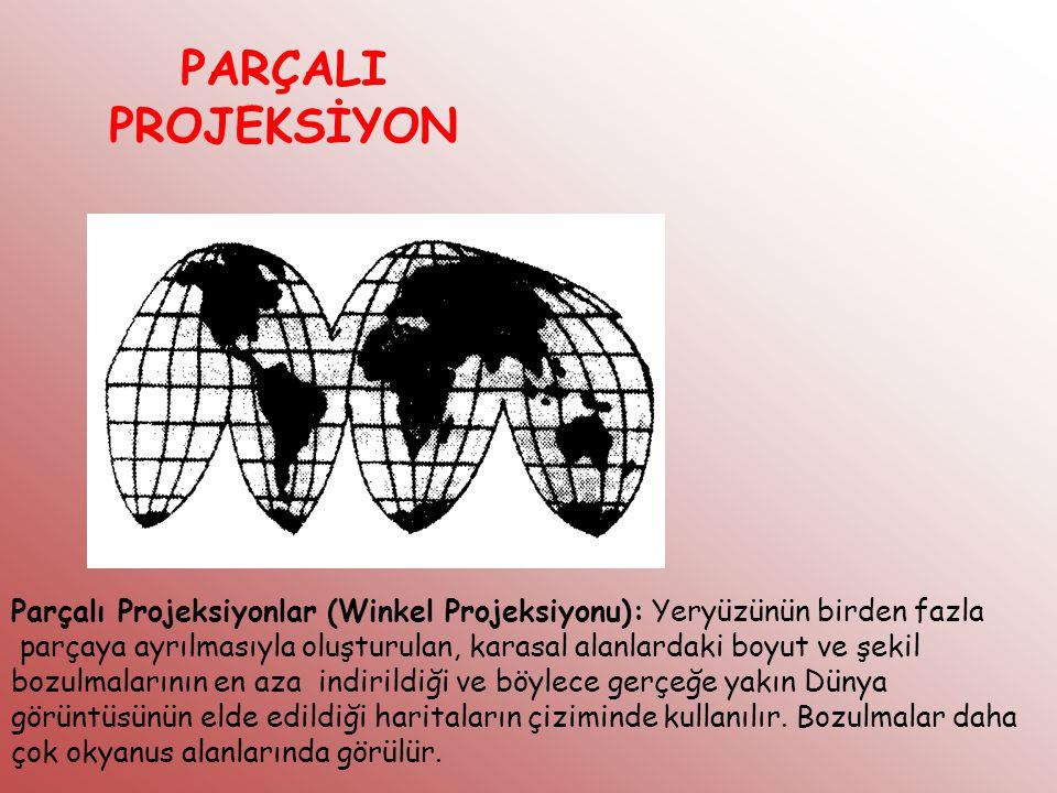 PARÇALI PROJEKSİYON Parçalı Projeksiyonlar (Winkel Projeksiyonu): Yeryüzünün birden fazla.