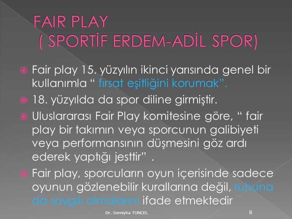 FAIR PLAY ( SPORTİF ERDEM-ADİL SPOR)
