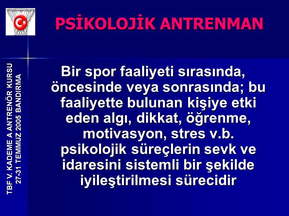 PSİKOLOJİK ANTRENMAN