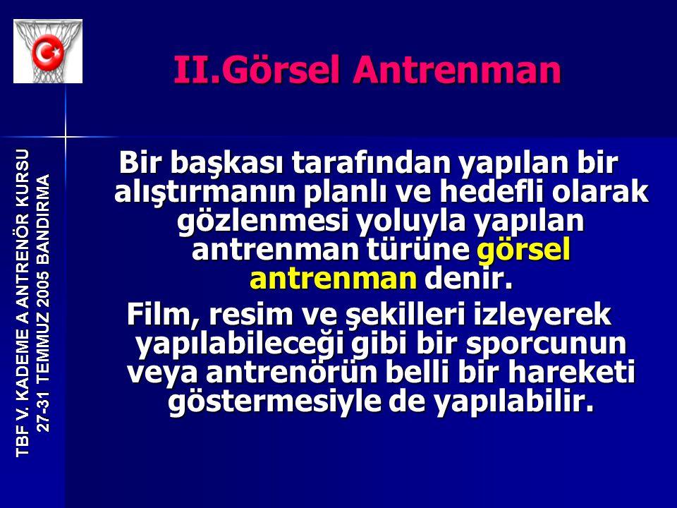 II.Görsel Antrenman