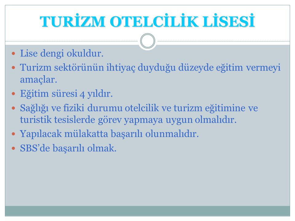 TURİZM OTELCİLİK LİSESİ