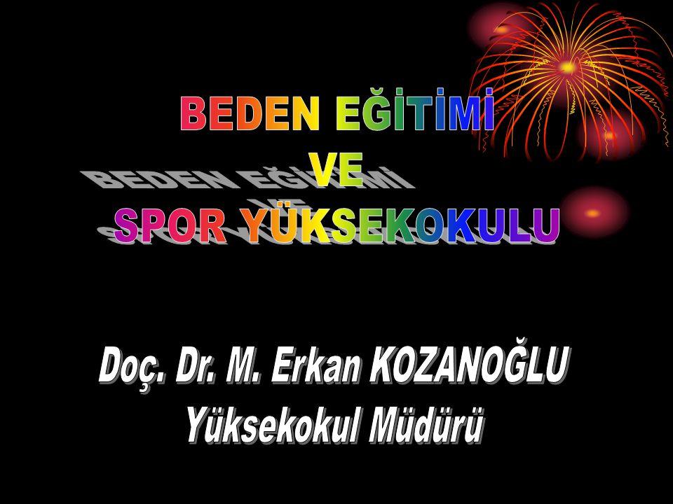 Doç. Dr. M. Erkan KOZANOĞLU