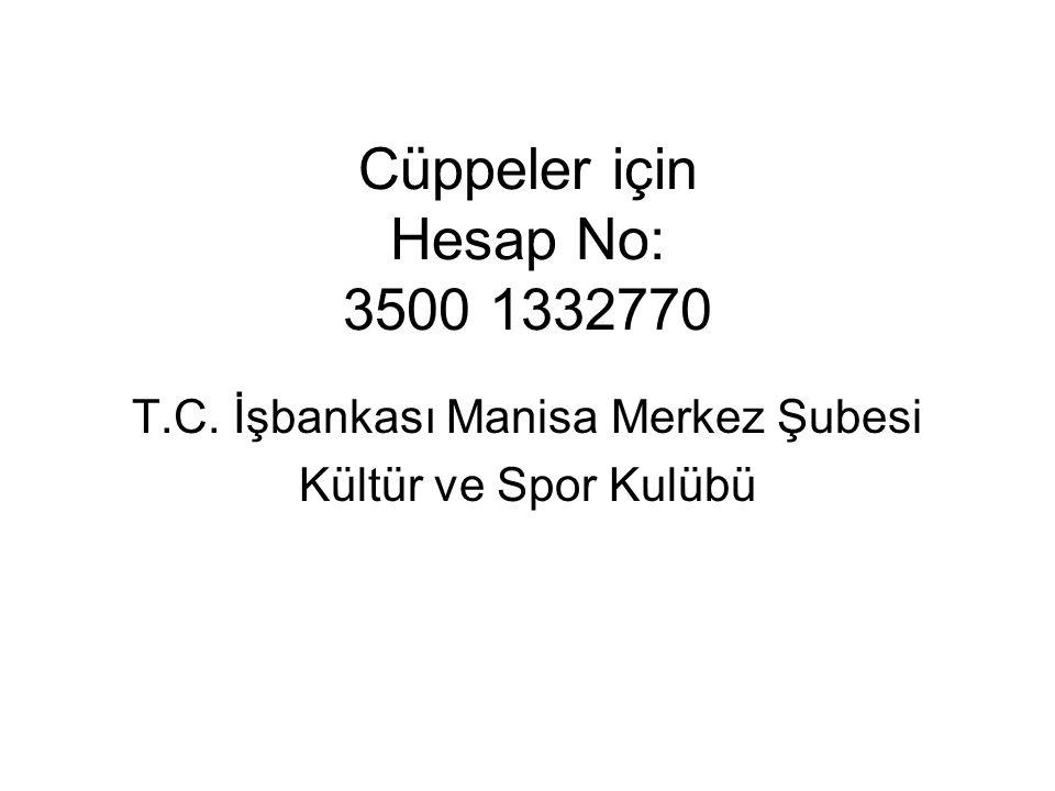 Cüppeler için Hesap No: 3500 1332770