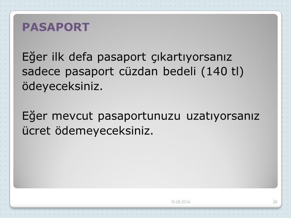 Eğer ilk defa pasaport çıkartıyorsanız