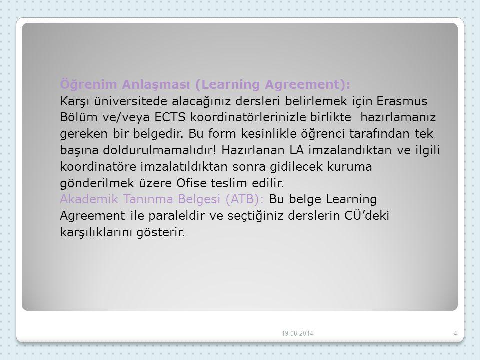 Öğrenim Anlaşması (Learning Agreement):