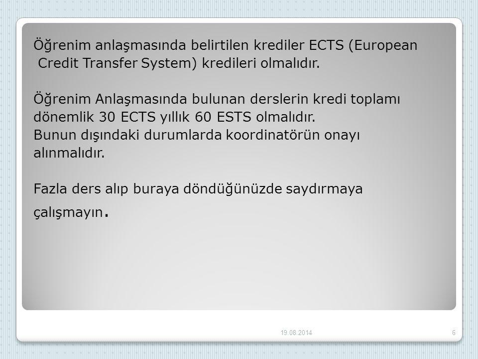 Öğrenim anlaşmasında belirtilen krediler ECTS (European