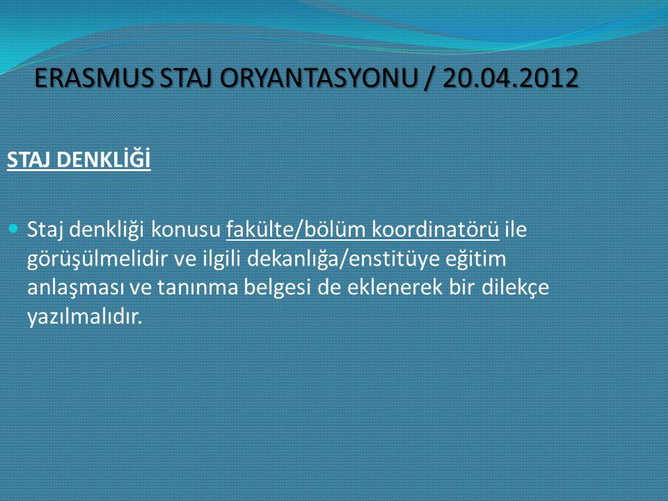 ERASMUS STAJ ORYANTASYONU / 20.04.2012