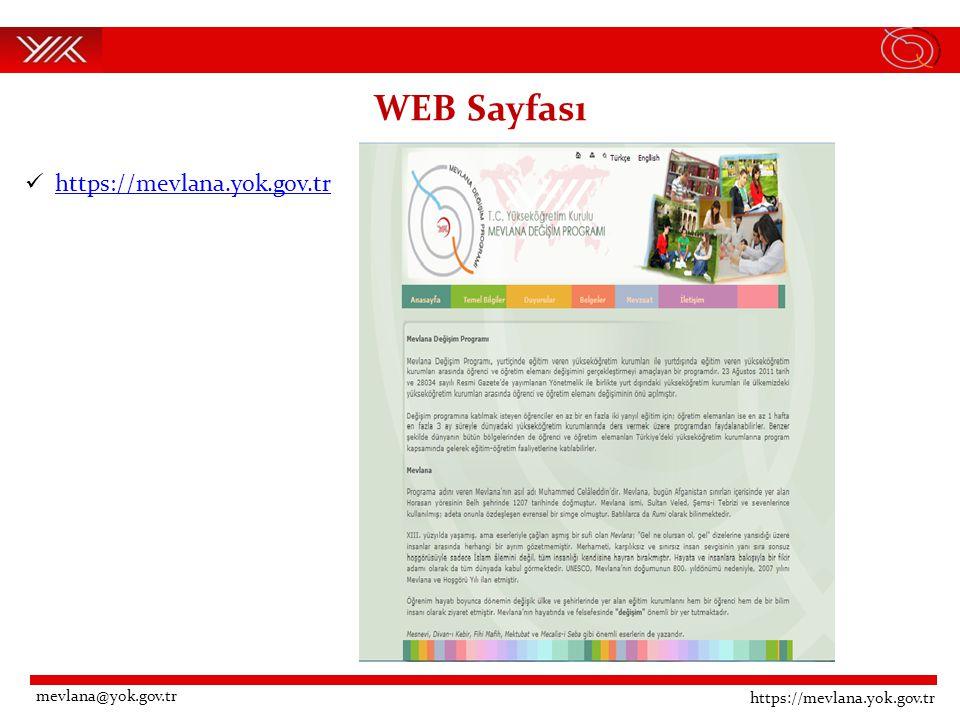 WEB Sayfası https://mevlana.yok.gov.tr mevlana@yok.gov.tr