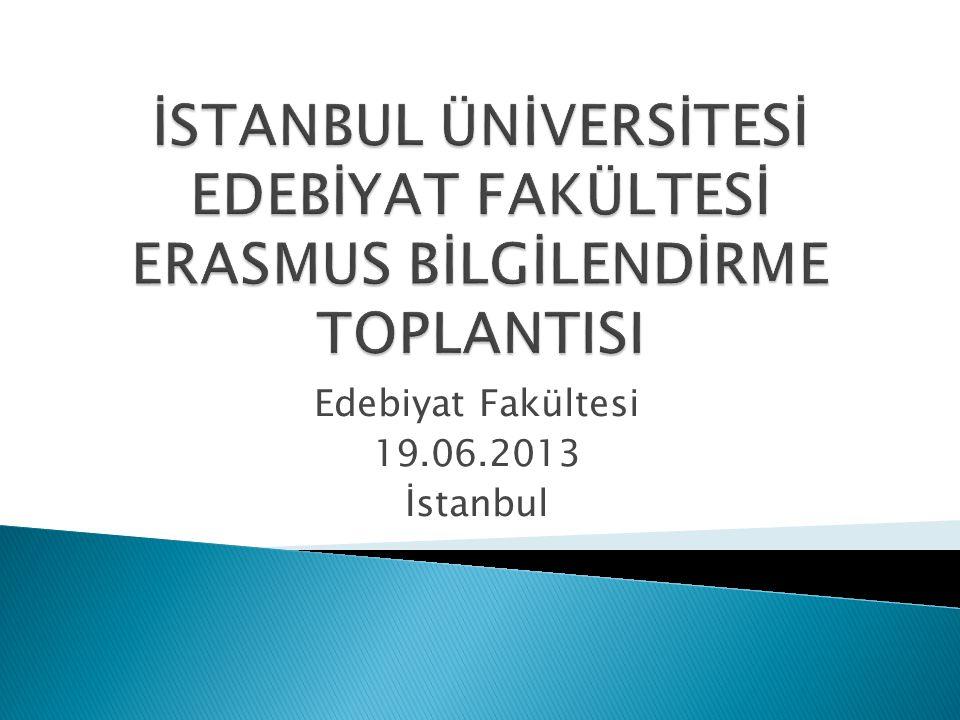Edebiyat Fakültesi 19.06.2013 İstanbul