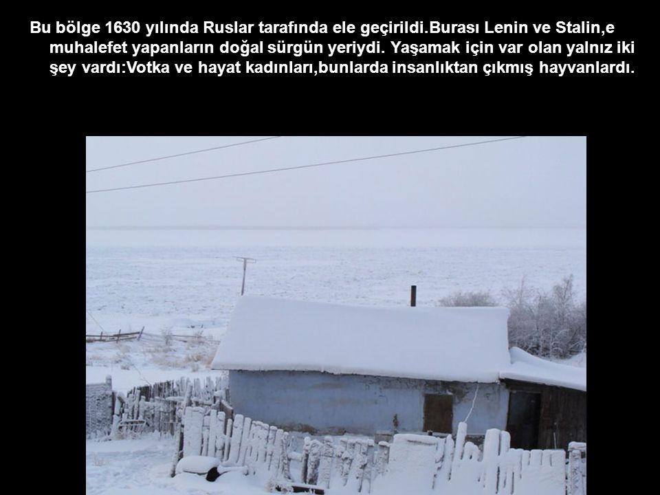 Bu bölge 1630 yılında Ruslar tarafında ele geçirildi