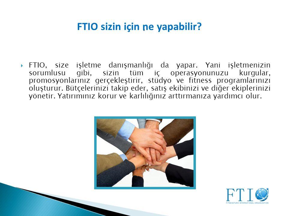FTIO sizin için ne yapabilir