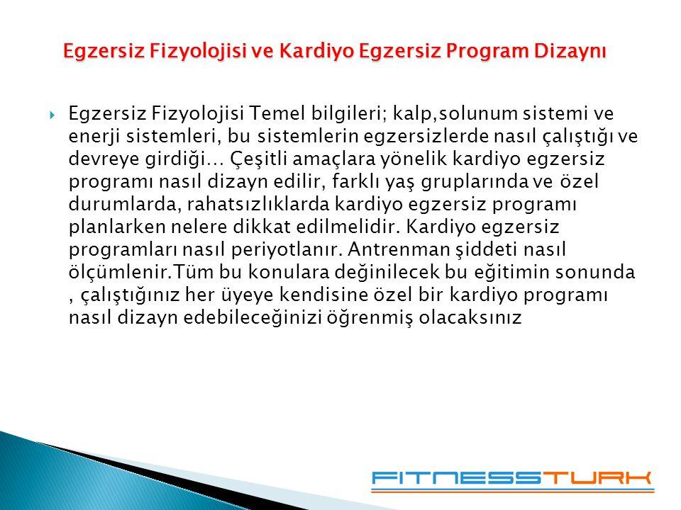 Egzersiz Fizyolojisi ve Kardiyo Egzersiz Program Dizaynı
