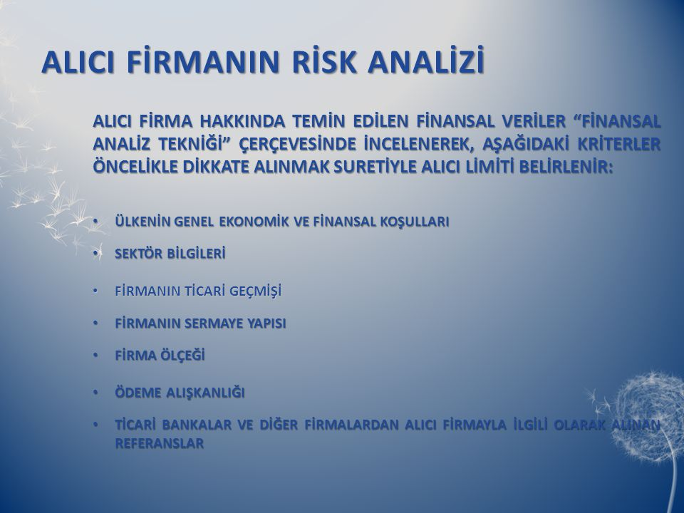 ALICI FİRMANIN RİSK ANALİZİ