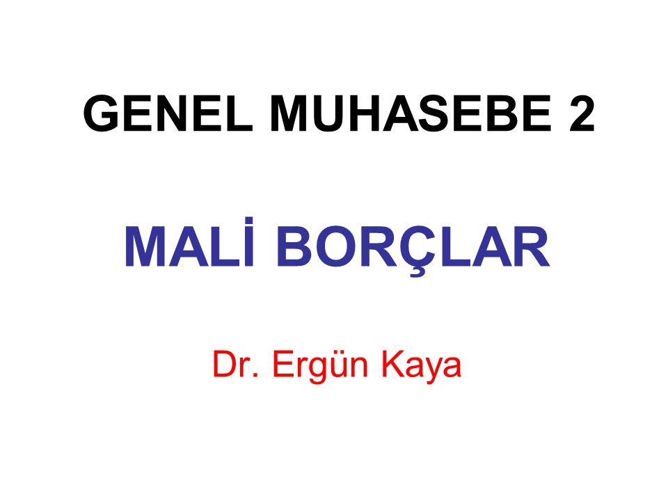 MALİ BORÇLAR Dr. Ergün Kaya