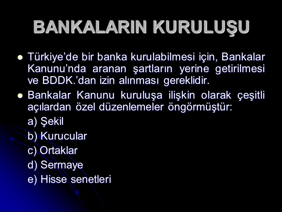 BANKALARIN KURULUŞU