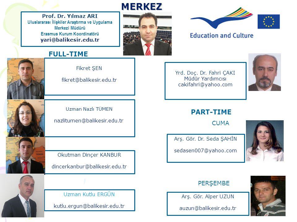 MERKEZ FULL-TIME PART-TIME CUMA PERŞEMBE Prof. Dr. Yılmaz ARI