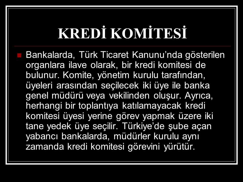 KREDİ KOMİTESİ