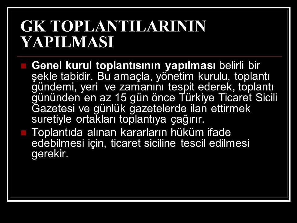 GK TOPLANTILARININ YAPILMASI