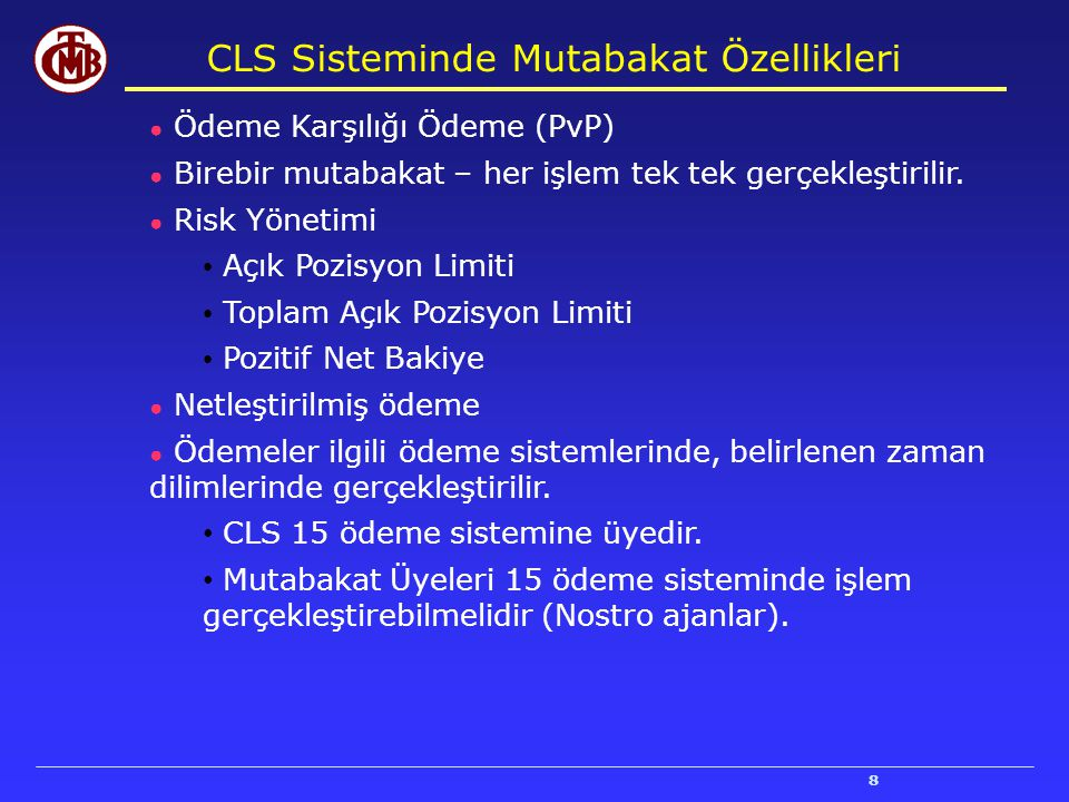 CLS Sisteminde Mutabakat Özellikleri