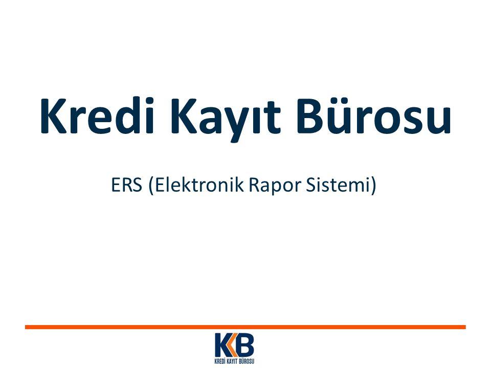 ERS (Elektronik Rapor Sistemi)