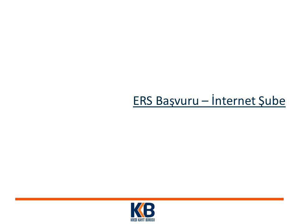 ERS Başvuru – İnternet Şube