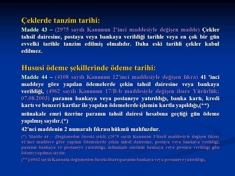 Çeklerde tanzim tarihi: