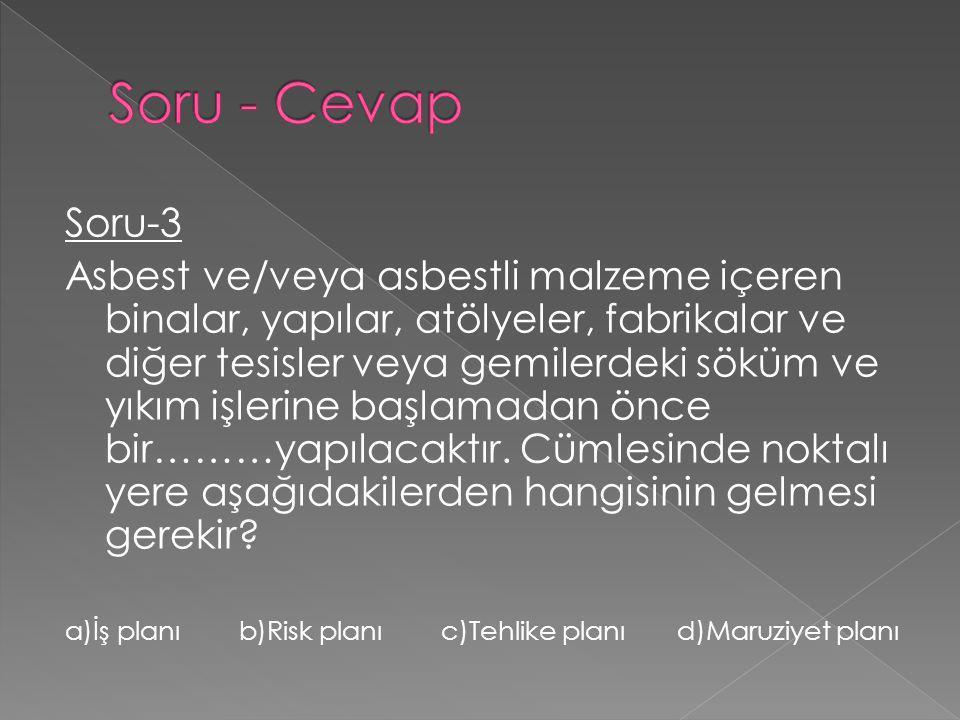 Soru - Cevap Soru-3.