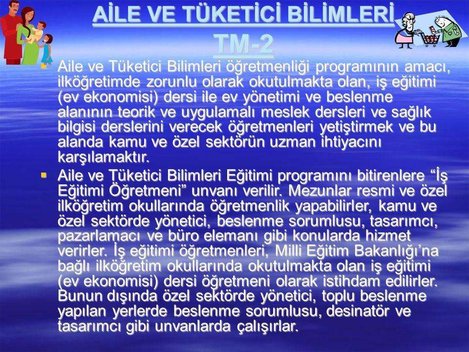 AİLE VE TÜKETİCİ BİLİMLERİ TM-2