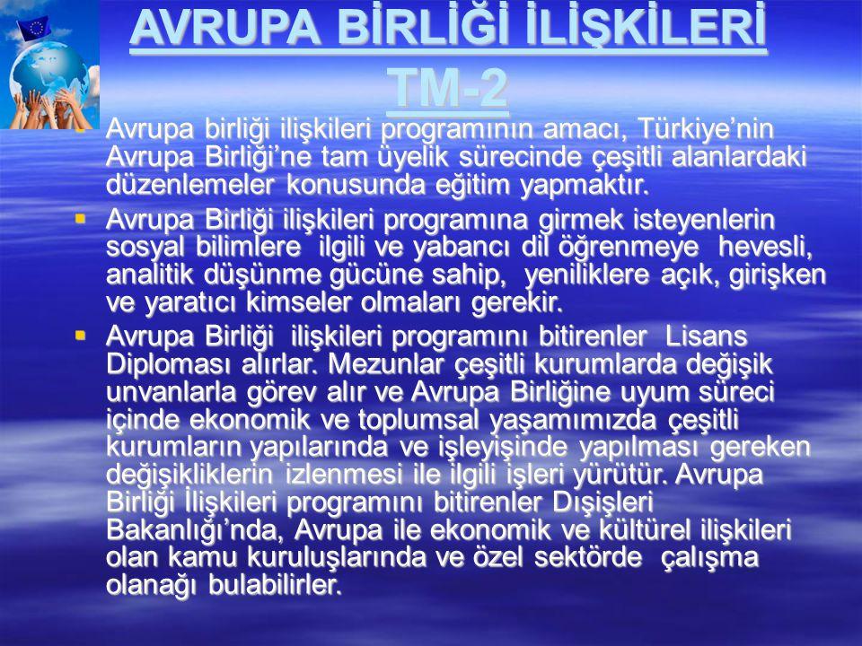 AVRUPA BİRLİĞİ İLİŞKİLERİ TM-2