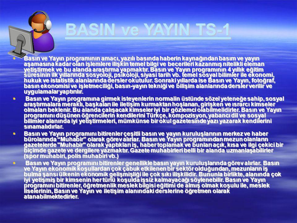 BASIN ve YAYIN TS-1