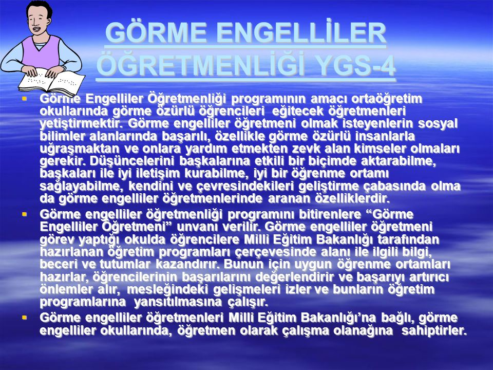 GÖRME ENGELLİLER ÖĞRETMENLİĞİ YGS-4