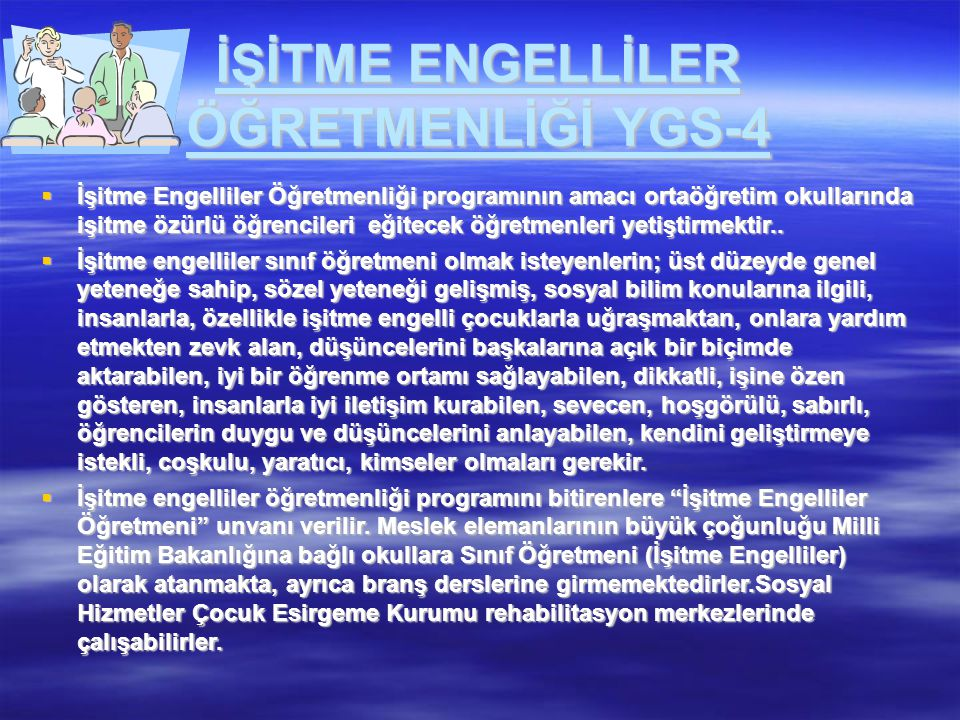 İŞİTME ENGELLİLER ÖĞRETMENLİĞİ YGS-4