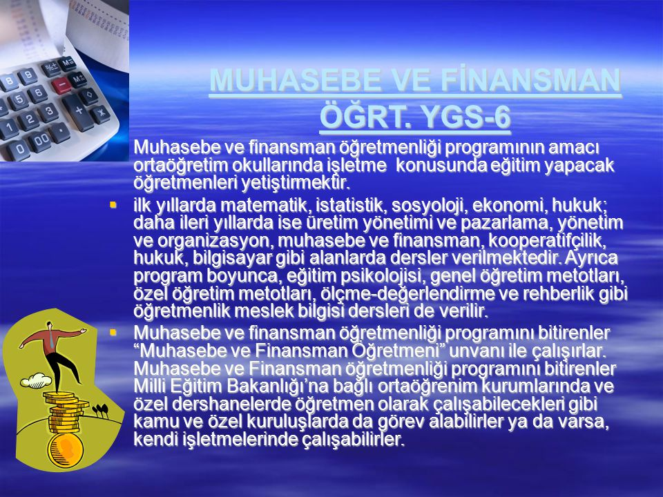 MUHASEBE VE FİNANSMAN ÖĞRT. YGS-6