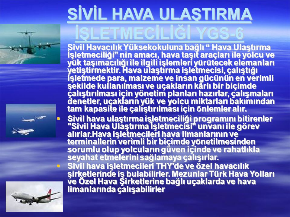 SİVİL HAVA ULAŞTIRMA İŞLETMECİLİĞİ YGS-6