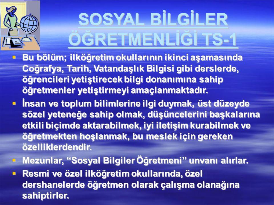 SOSYAL BİLGİLER ÖĞRETMENLİĞİ TS-1