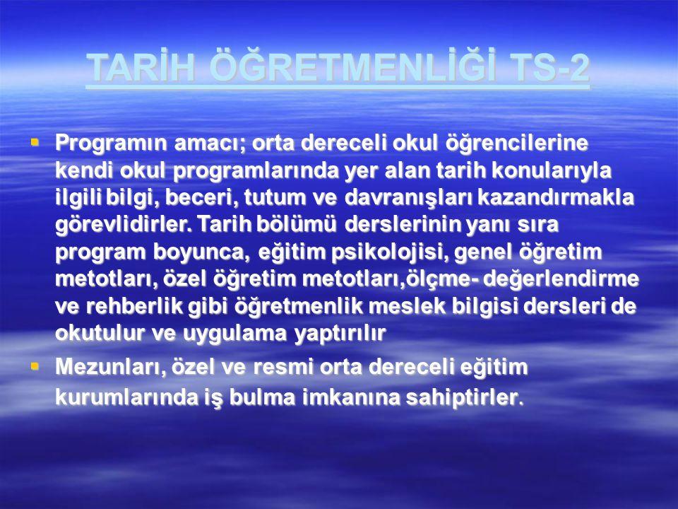 TARİH ÖĞRETMENLİĞİ TS-2