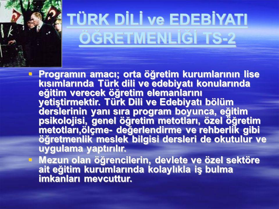 TÜRK DİLİ ve EDEBİYATI ÖĞRETMENLİĞİ TS-2