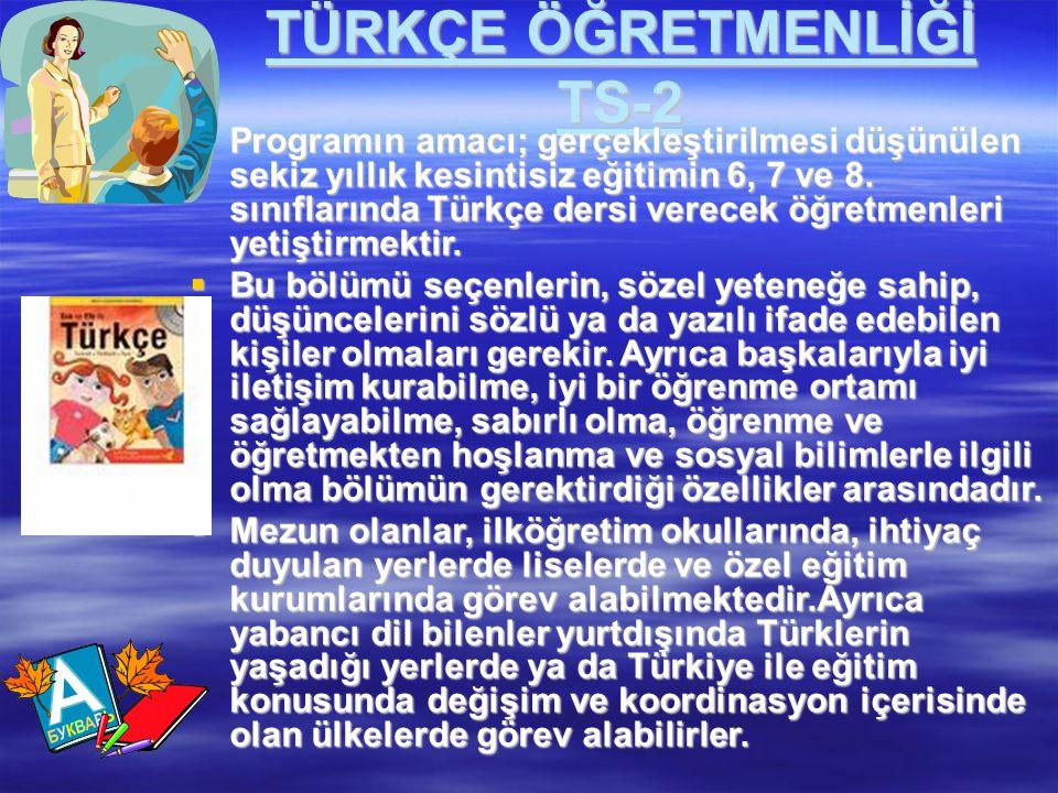 TÜRKÇE ÖĞRETMENLİĞİ TS-2