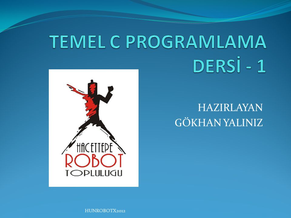 TEMEL C PROGRAMLAMA DERSİ - 1