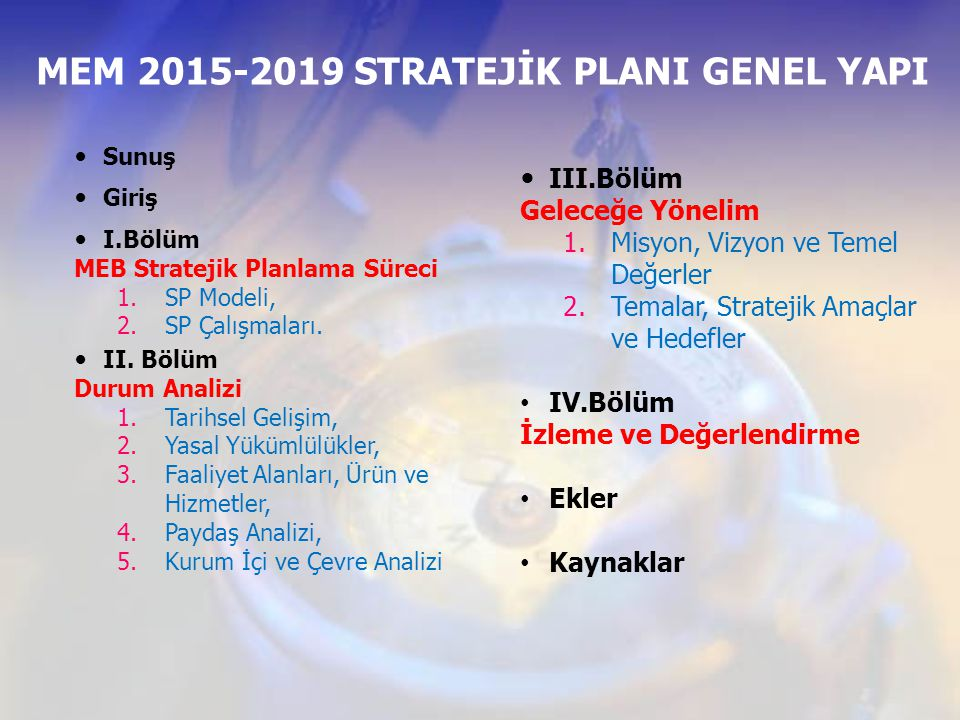 MEM 2015-2019 STRATEJİK PLANI GENEL YAPI