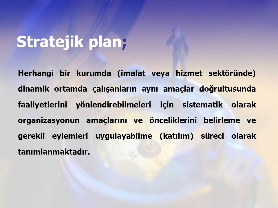Stratejik plan;