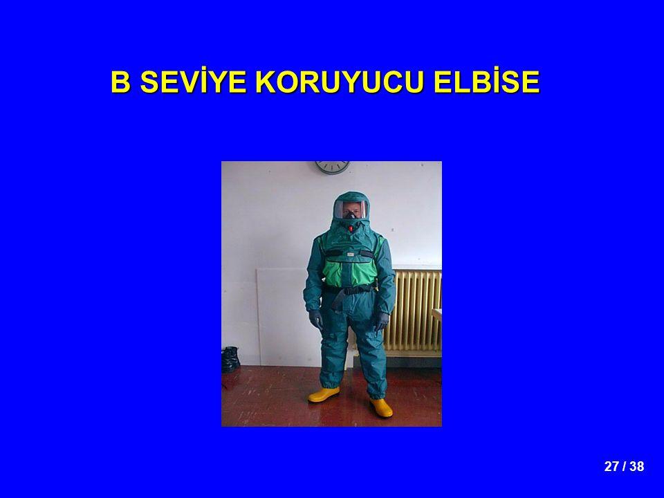 B SEVİYE KORUYUCU ELBİSE