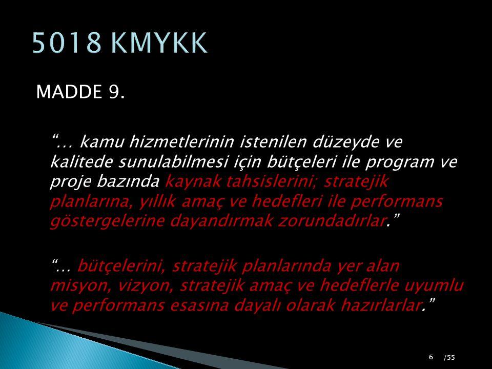 5018 KMYKK MADDE 9.